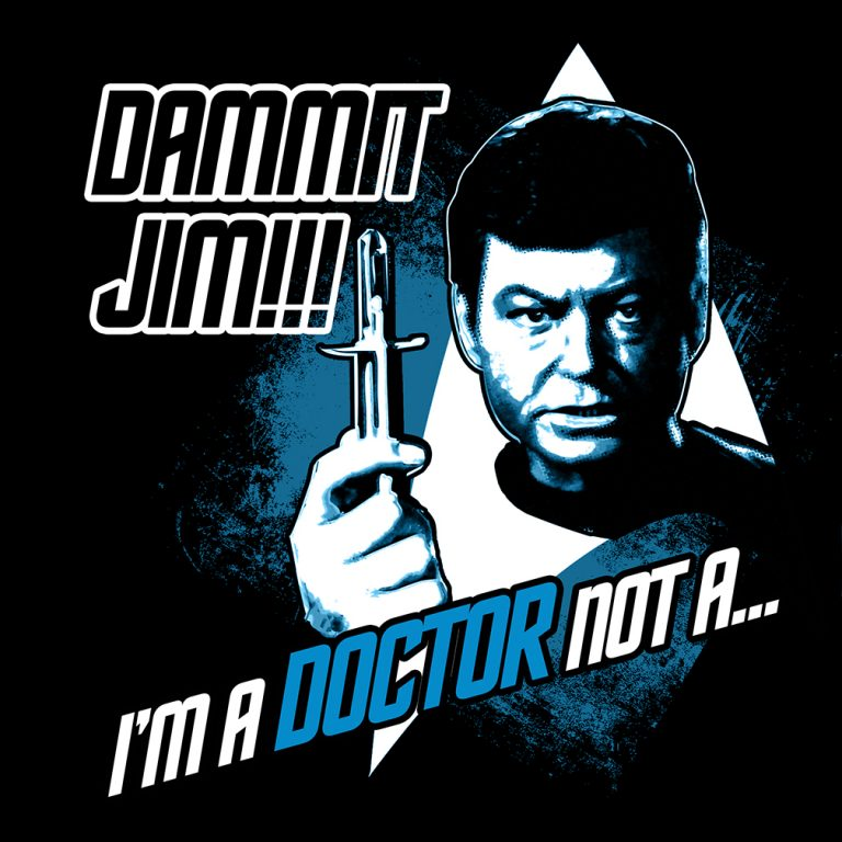 Dammit Jim!!! Designed at Creation Entertainment